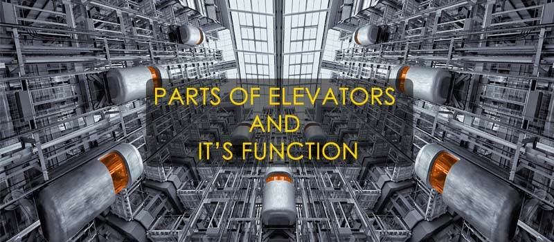Parts of Elevator and Its Function - Vintec Elevators